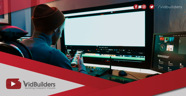 A Glimpse Into the World of VidBuilders': Know About Video Editing